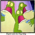 """Rupert and the Frog Song"""