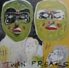 """Twin Freaks"" - 2005"