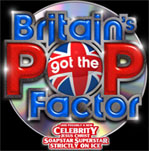 Britain�s Got The Pop Factor And Possibly A New Celebrity Jesus Christ Soapstar Superstar Strictly On Ice