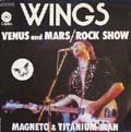 "Сингл ""Venus And Mars"" / ""Rock Show"" / ""Magneto And Titanium Man"""